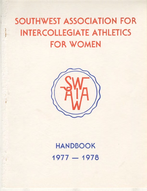 AIAW Publications Series, Southwest Association for Intercollegiate Athletics Handbook
