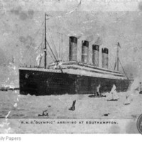 The R.M.S. Olympic arriving at Southampton.